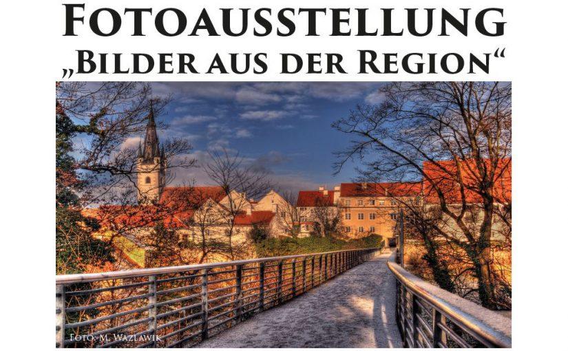 Fotoausstellung – Bilder aus der Region